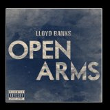 Open Arms (Single) Lyrics Lloyd Banks