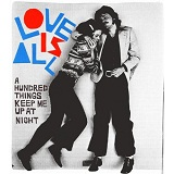 A Hundred Things Keep Me Up At Night Lyrics Love Is All
