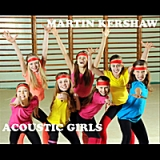 Acoustic Girls Lyrics Martin Kershaw