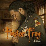 H.N.I.C. Lyrics Pastor Troy