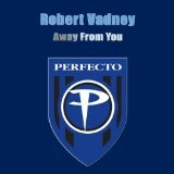 Away From You Lyrics Robert Vadney