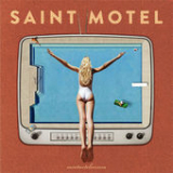saintmotelevision Lyrics Saint Motel