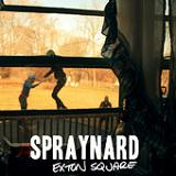 Exton Square (EP) Lyrics Spraynard