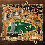 Terraplane Lyrics Steve Earle & The Dukes