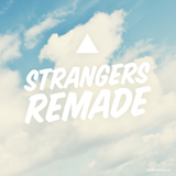Strangers Remade Lyrics Tearjerker