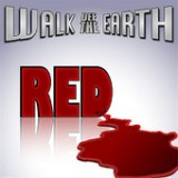 Red - Single Lyrics Walk Off The Earth