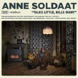 Talks Little, Kills Many Lyrics Anne Soldaat