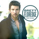 Don't Ya (Single) Lyrics Brett Eldredge