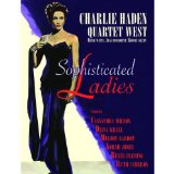 Sophisticated Ladies Lyrics Charlie Haden