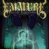 Goodbye To The Gallows Lyrics Emmure