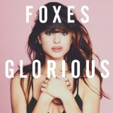 Glorious Lyrics Foxes