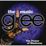Glee: The Music The Power Of Madonna Lyrics Glee Cast