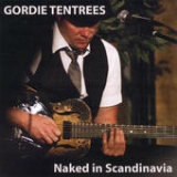 Naked In Scandinavia (Live Solo) Lyrics Gordie Tentrees