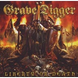 Liberty Or Death Lyrics Grave Digger