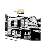The Hill Lyrics James Walbourne