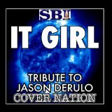 It Girl (Single) Lyrics Jason Derulo