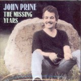 The Missing Years Lyrics John Prine