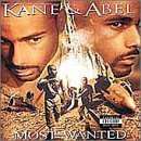 Most Wanted Lyrics Kane & Abel