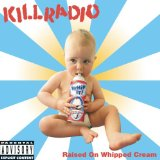 Raised On Whipped Cream Lyrics Killradio