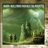 Double Silhouette Lyrics Mark Mallman