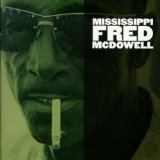 Miscellaneous Lyrics Mississippi Fred McDowell