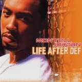 Life After Def Lyrics Montell Jordan
