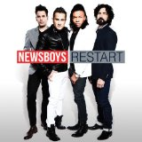 Restart Lyrics Newsboys