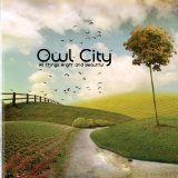 All Things Bright And Beautiful Lyrics Owl City