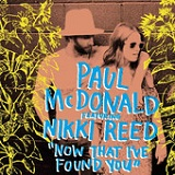 Now That I've Found You (Single) Lyrics Paul McDonald