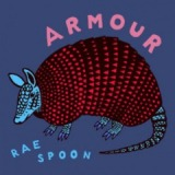 Armour Lyrics Rae Spoon