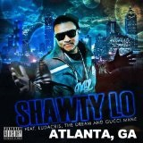 Atlanta, GA (Single) Lyrics Shawty Lo