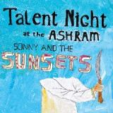 Talent Night At The Ashram Lyrics Sonny & The Sunsets