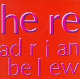 Here Lyrics Adrian Belew