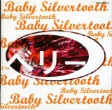 Baby Silvertooth Lyrics Belly