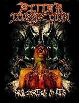 Proliferation Of Hate (Single) Lyrics Bitter Dissection