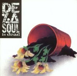 De La Soul Is Dead Lyrics De La Soul