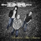 Southern Attic Sessions (EP) Lyrics DecembeRadio
