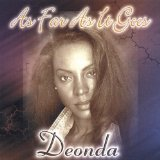 As Far As It Goes Lyrics Deonda