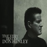 The Very Best Of Don Henley Lyrics Don Henley