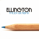 The Joy We Keep In (EP) Lyrics Ellington