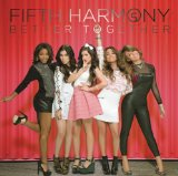 Better Together (EP) Lyrics Fifth Harmony