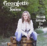 Strong Enough to Cry Lyrics Georgette Jones
