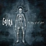 The Way Of All Flesh Lyrics Gojira