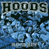 Pray For Death Lyrics Hoods