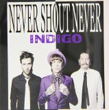 Indigo Lyrics Never Shout Never