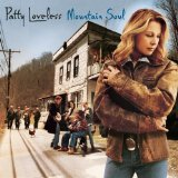 Mountain Soul Lyrics Patty Loveless