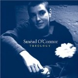 Theology Lyrics Sinead O'Connor