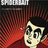 Ivy And The Big Apples Lyrics Spiderbait