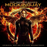 The Hunger Games: Mockingjay, Part 1 – Original Motion Picture Soundtrack Lyrics Various Artists