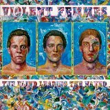 The Blind Leading The Naked Lyrics Violent Femmes